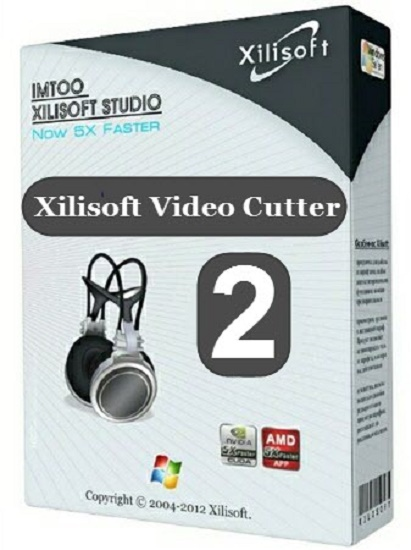 phan-mem-cat-ghep-video-Xilisoft-Video-Cutter-1